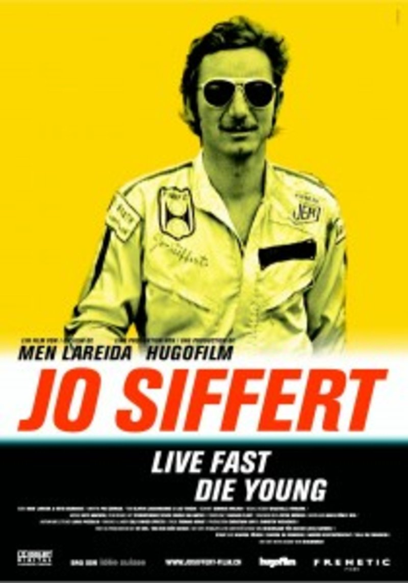 Jo Siffert Live Fast - Die Young